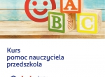Kurs Pomocy Nauczyciela Przedszkola w Żaku !!!!!