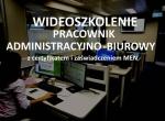 Szkolenie online Pracownik administracyjno - biuro