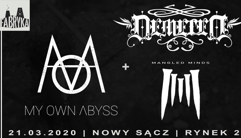 Koncert: My Own Abyss, Demeted, Mangled Minds